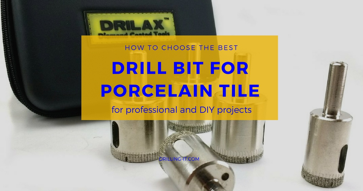 Top 5 Best Drill Bits For Porcelain Tile Updated