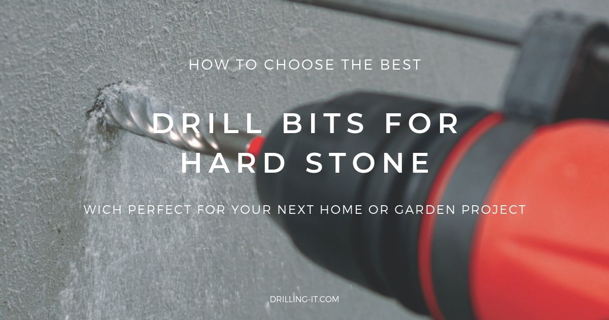 6 Best Drill Bits For Hard Stone Updated February 2020